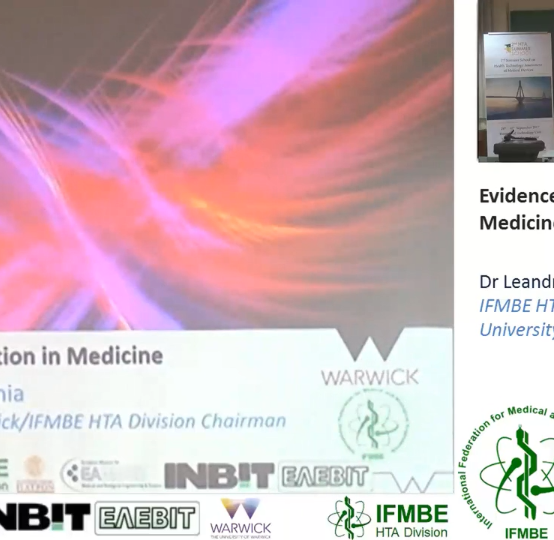 Evidence Generation in Medicine and BME, Dr Leandro Pecchia -II IFMBE Summer School on HTA, Patras, Gr, 28-30.10.2017