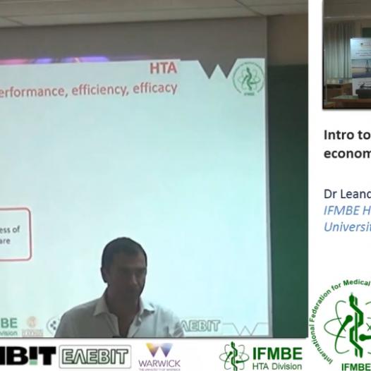 Intro to Health Economics & HTA of medical devices, Dr Leandro Pecchia -II IFMBE Summer School on HTA, Patras, Greece, 28-30.10.